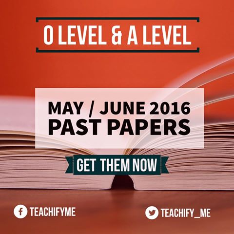 May June 2016 Past Papers - TeachifyMe
