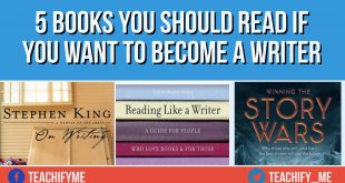 Five Books You Should Read If You Want To Become a Writer
