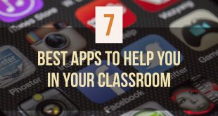 7 Best Apps To Help You In Your Class Room