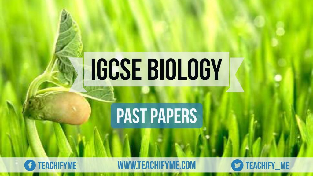 IGCSE Biology Past Papers TeachifyMe